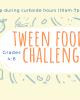 Tween Foodie Challenge Wednesday march 17 pick up registration required grades 4-8