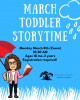 march toddler storytime monday march 8 registration required