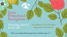 june preschool storytime thursday june 17 10:30 am