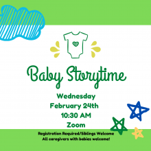 baby storytime on zoom, february 24 10:30 AM registration required
