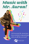 music with mr. aaron! thursday april 29 10:30 AM on zoom registration required for children of all ages